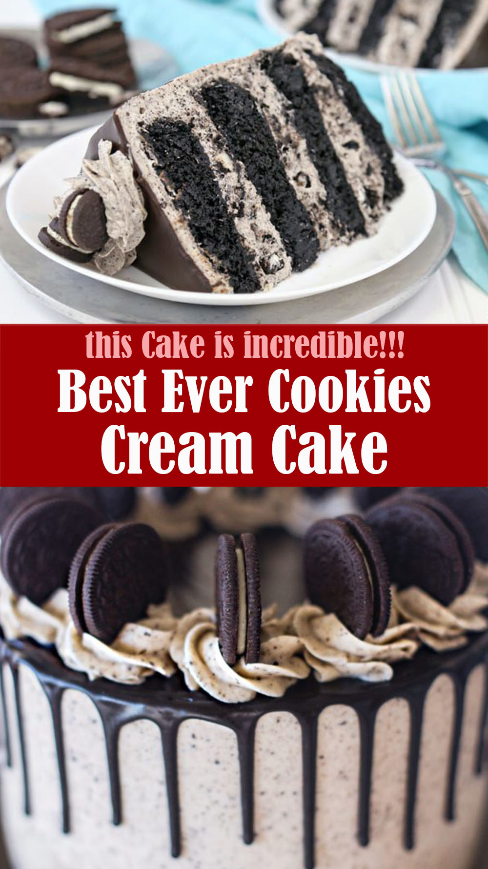Best Ever Cookies and Cream Cake