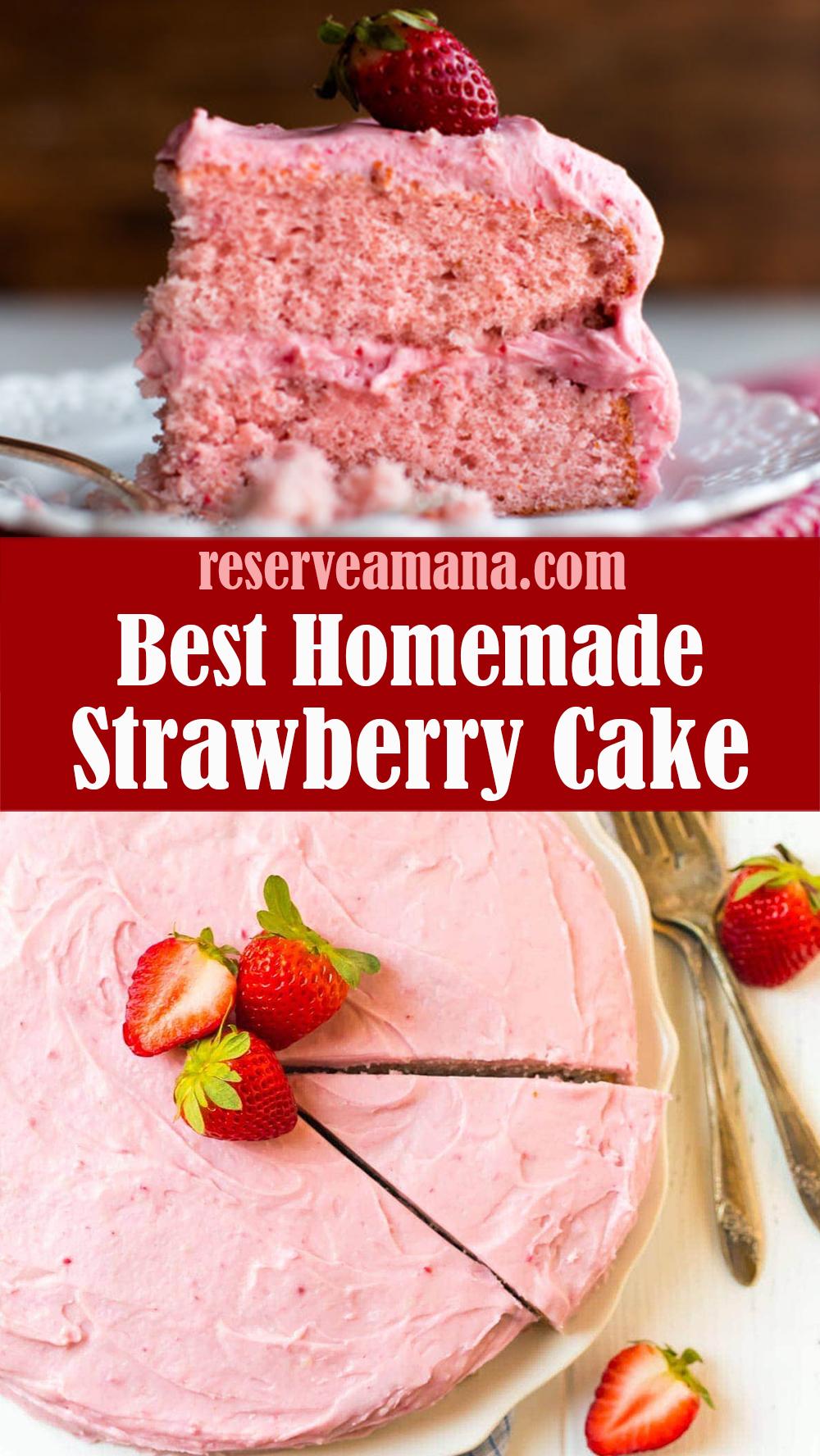 Best Homemade Strawberry Cake