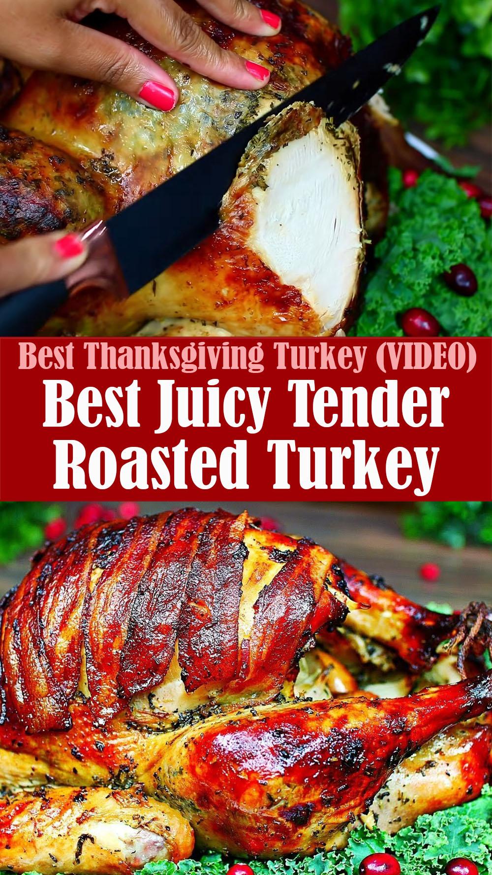 Best Juicy Tender Roasted Turkey Recipe
