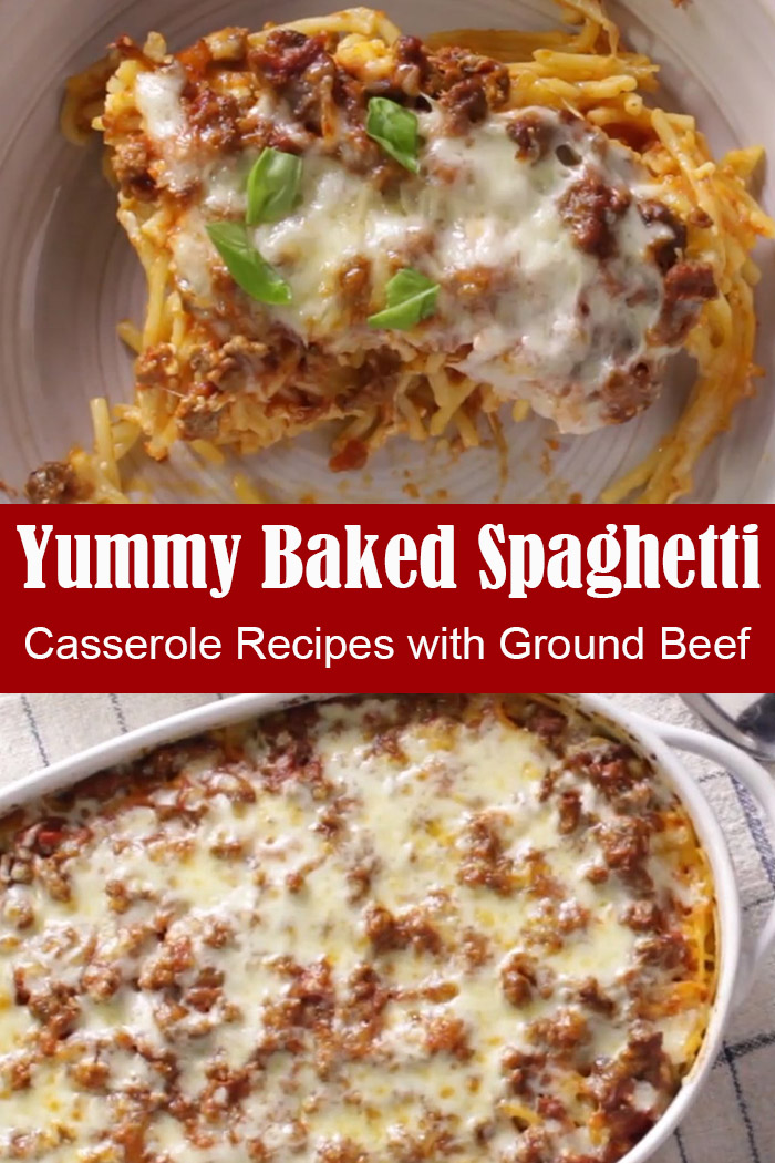 Casserole Recipes with Ground Beef - Yummy Baked Spaghetti
