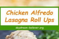Chicken Alfredo Lasagna Roll Ups 2