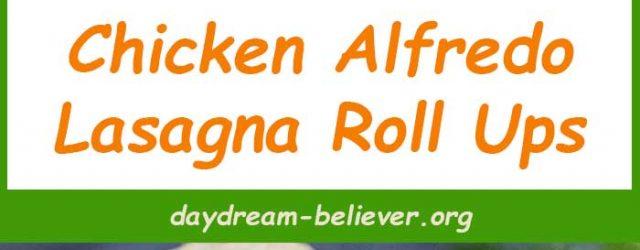 Chicken Alfredo Lasagna Roll Ups 2