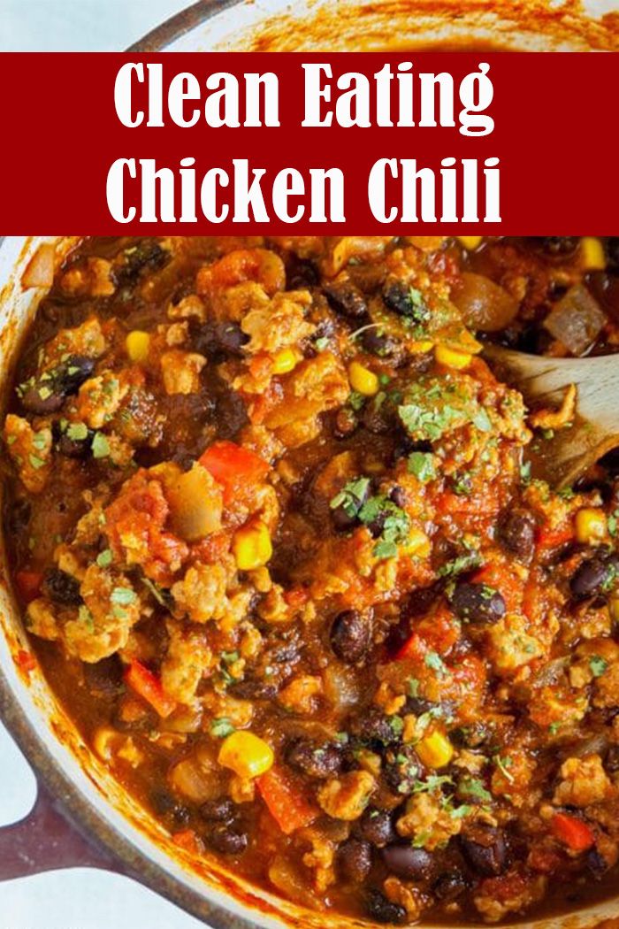 Clean Eating Chicken Chili