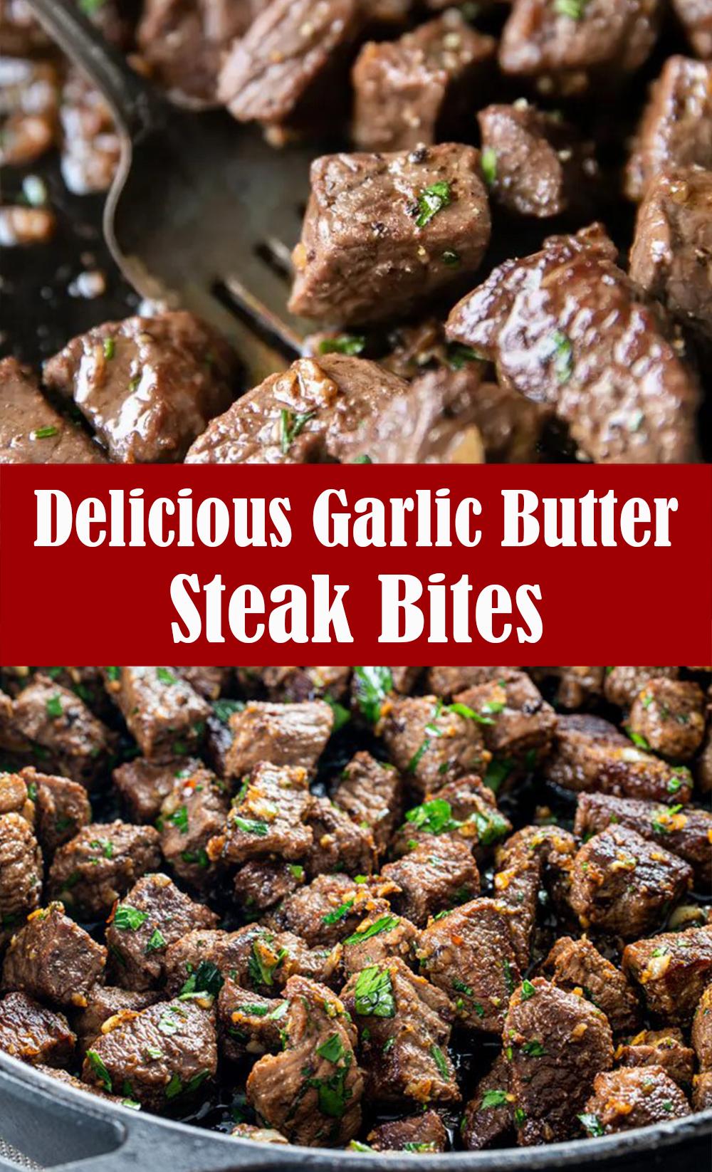 Delicious Garlic Butter Steak Bites