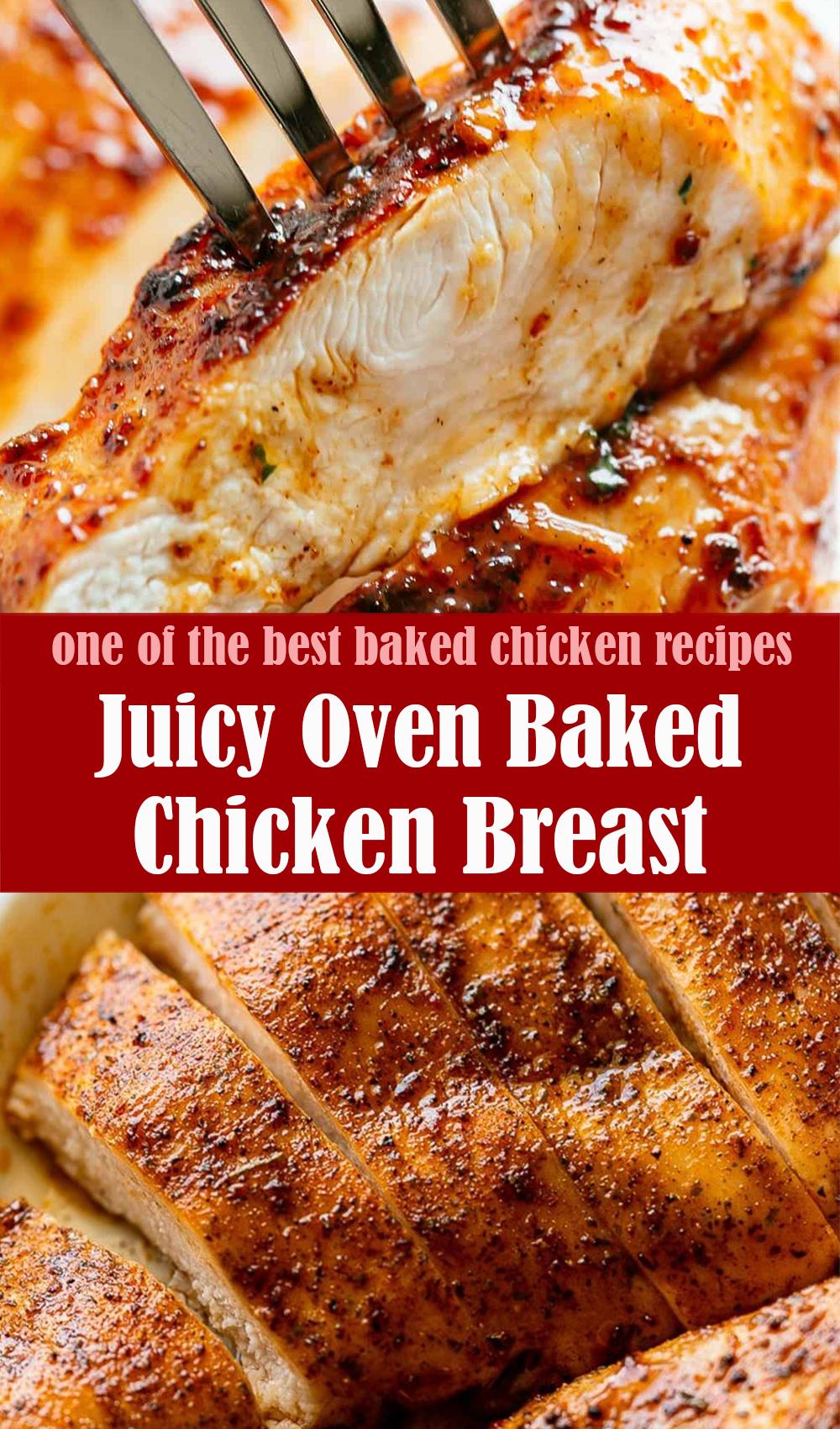 Delicious Juicy Oven Baked Chicken Breast