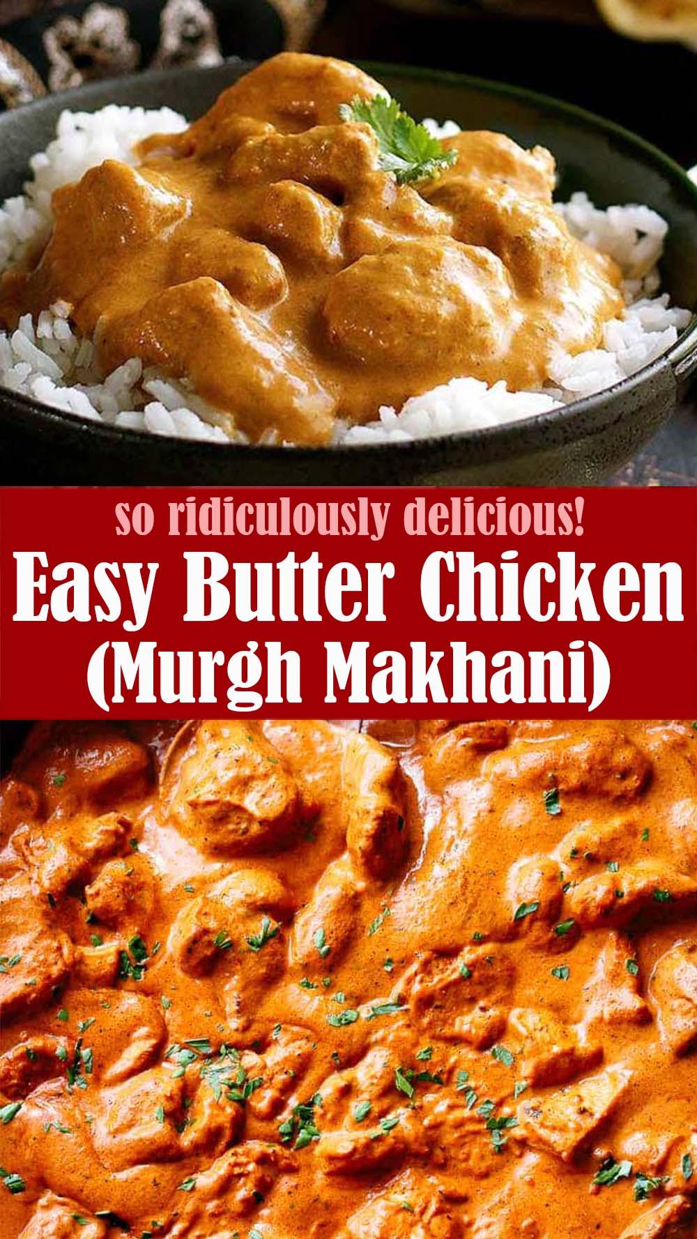 Easy Butter Chicken (Murgh Makhani)