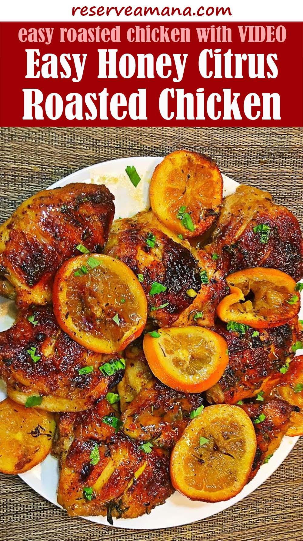 Easy Honey Citrus Roasted Chicken Recipe