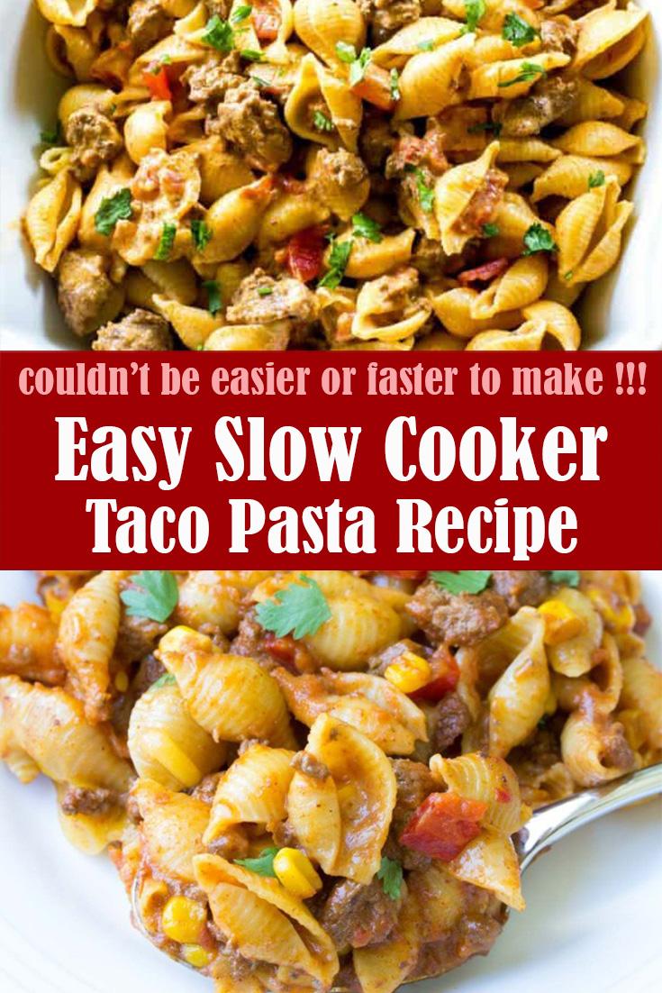 Easy Slow Cooker Taco Pasta Recipe