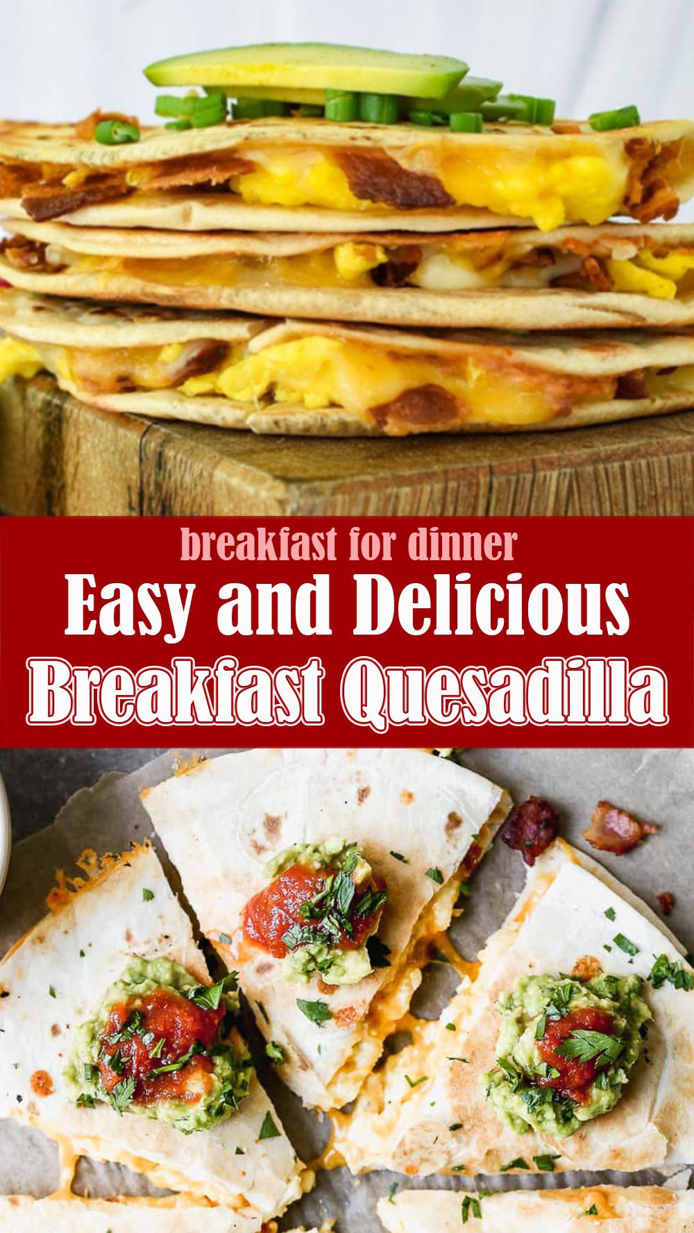 Easy and Delicious Breakfast Quesadilla