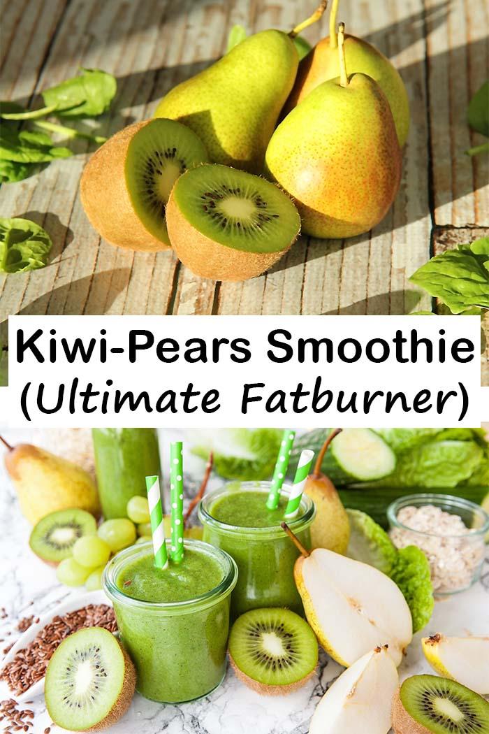 Kiwi-Pears Smoothie (Ultimate Fatburner)