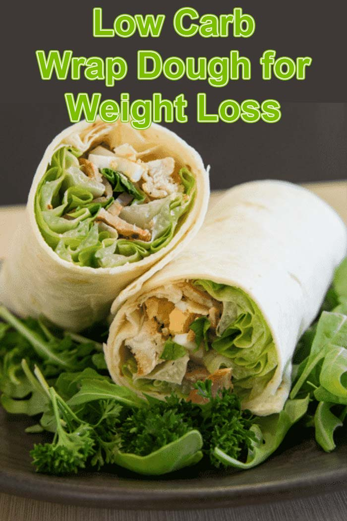 Low Carb Wrap Dough for Weight Loss