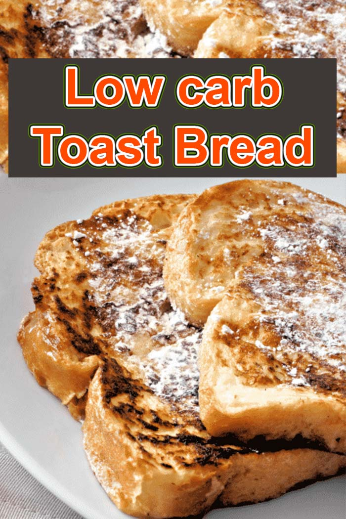 Low carb Toast Bread
