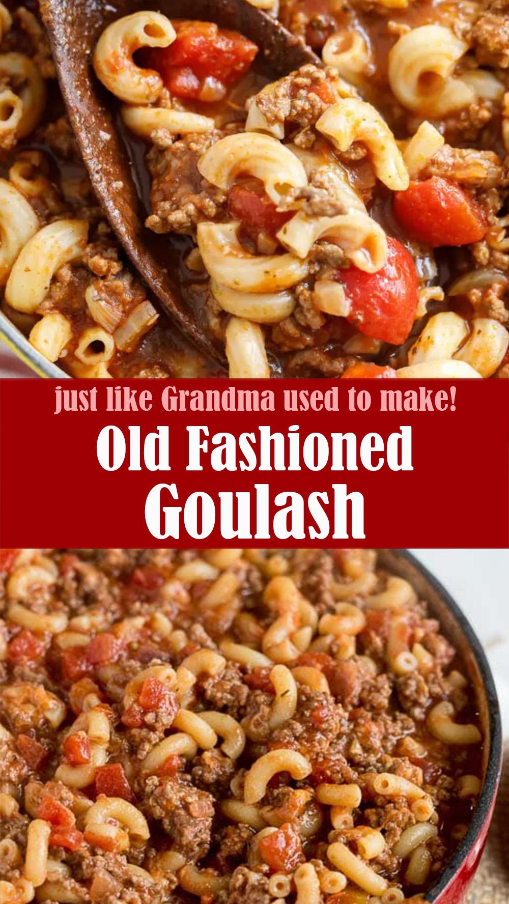 Old Fashioned Goulash Recipe