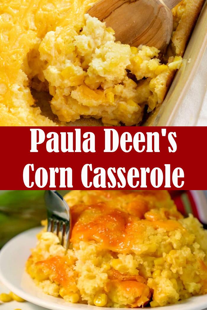 Paula Deen's Corn Casserole
