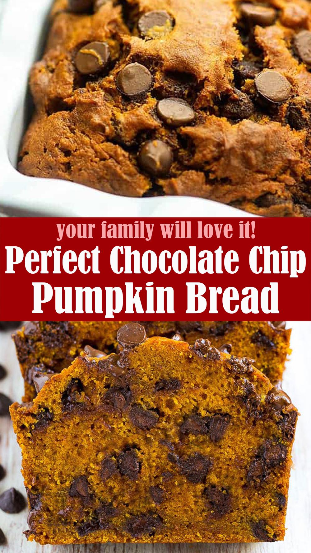 Perfect Chocolate Chip Pumpkin Bread