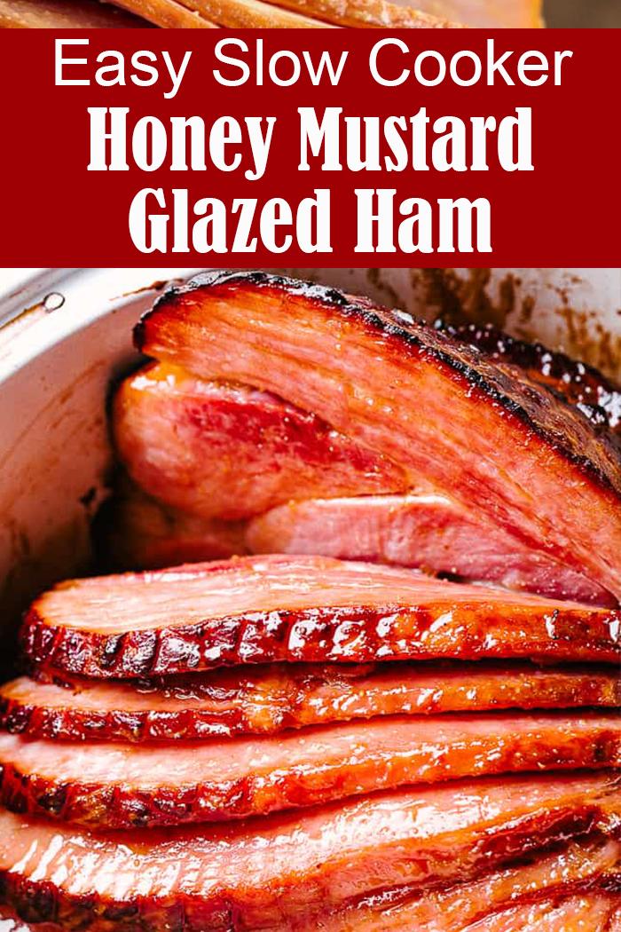 Slow Cooker Honey Mustard Glazed Ham
