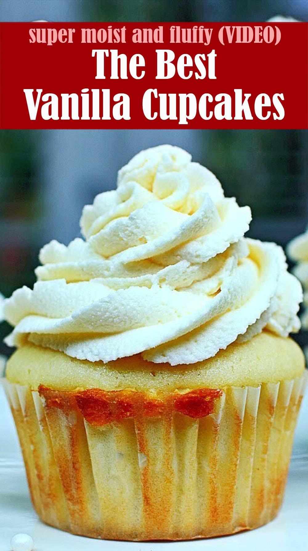 The Best Vanilla Cupcakes Recipe