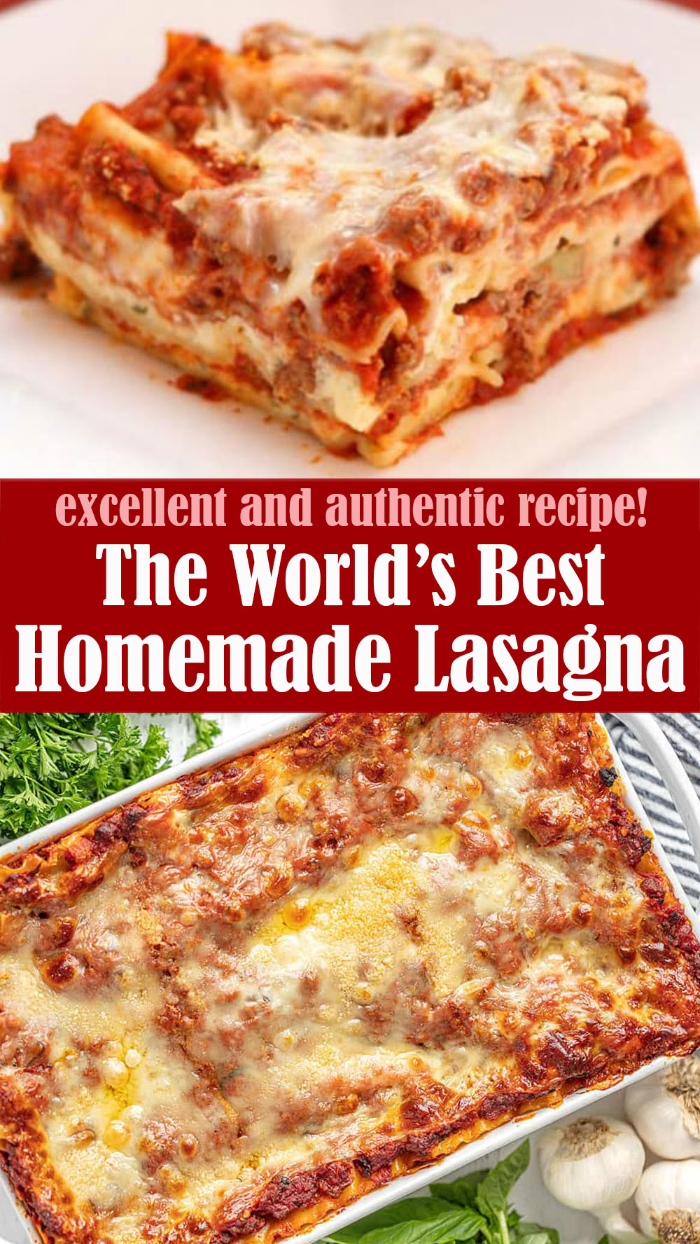 The World's Best Homemade Lasagna Recipe