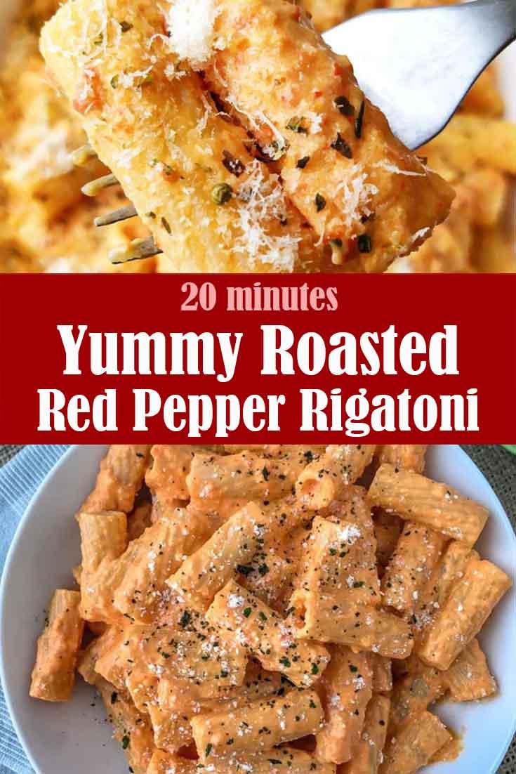 Yummy Roasted Red Pepper Rigatoni Recipe